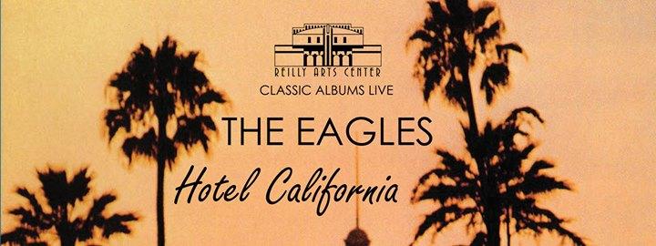 Classic Albums LIVE: The Eagles - Hotel California