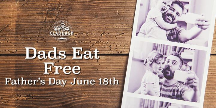 Father's Day at Claddagh Irish Pub