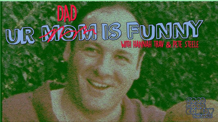 Ur Dad Is Funny - Father's Day Edition!