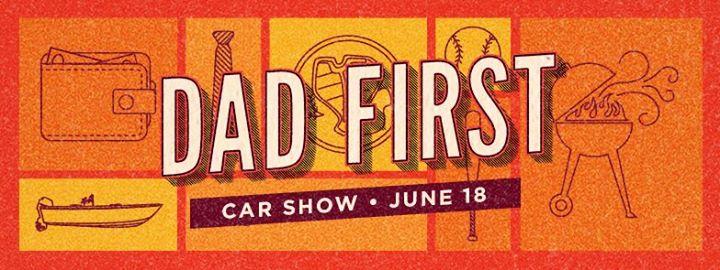 Dad First Car Show