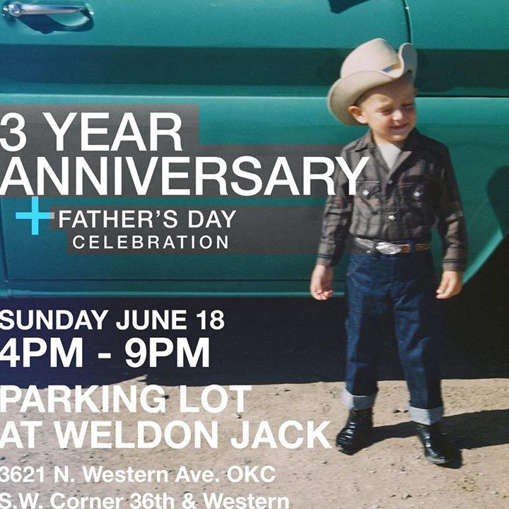 Weldon Jack Anniversary + Father's Day Celebration