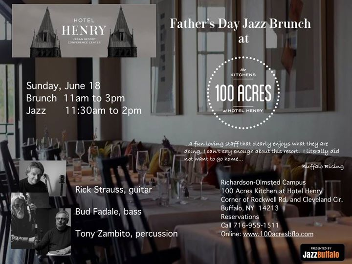 JazzBuffalo/Hotel Henry: 100 Acres Father's Day Jazz Brunch