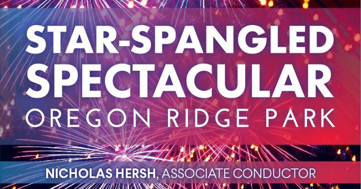 Star-Spangled Spectacular at Oregon Ridge!