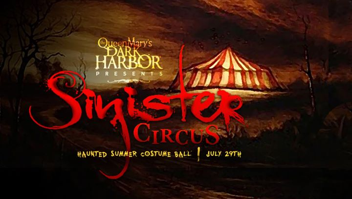 Dark Harbor's Sinister Circus at The Queen Mary