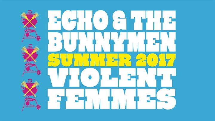 Echo & The Bunnymen / Violent Femmes