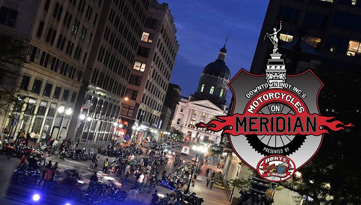 Downtown Indy, Inc.'s Motorcycles on Meridian presented by ABATE