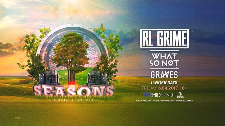 Seasons - Summer Edition Ft. RL Grime, What So Not, Graves