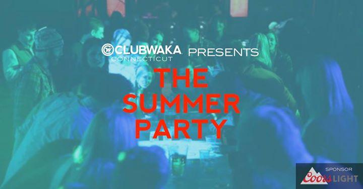 CLUBWAKA CT Summer Graffiti Party!