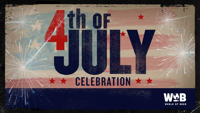 Merica! 4th of July Celebration | World Of Beer