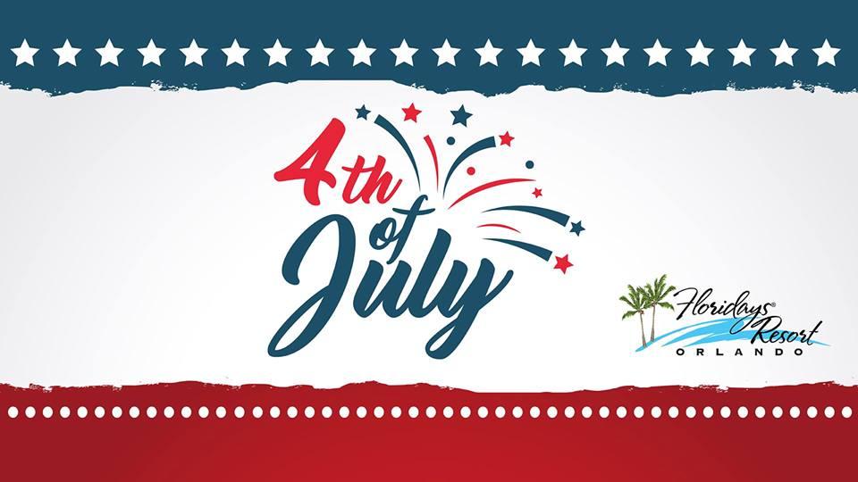4th of July Celebration | Floridays Resort Orlando