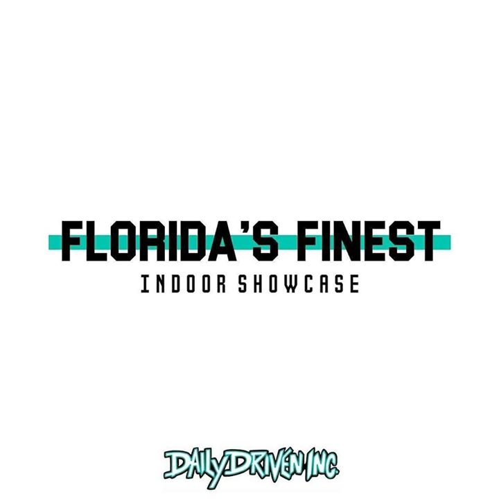 Daily Driven Inc X Stay Humble Present: Florida's Finest