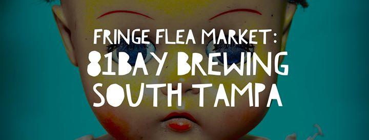 Fringe Flea Market: 81Bay Brewing, South Tampa