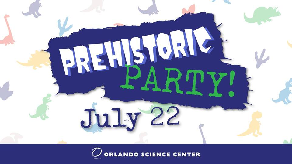Prehistoric Party | Orlando Science Center