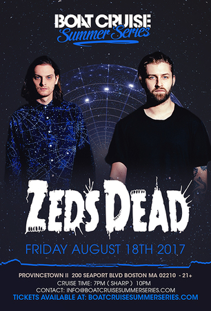 Zeds Dead Boat Cruise Summer Series | 8.18.17 | 21+