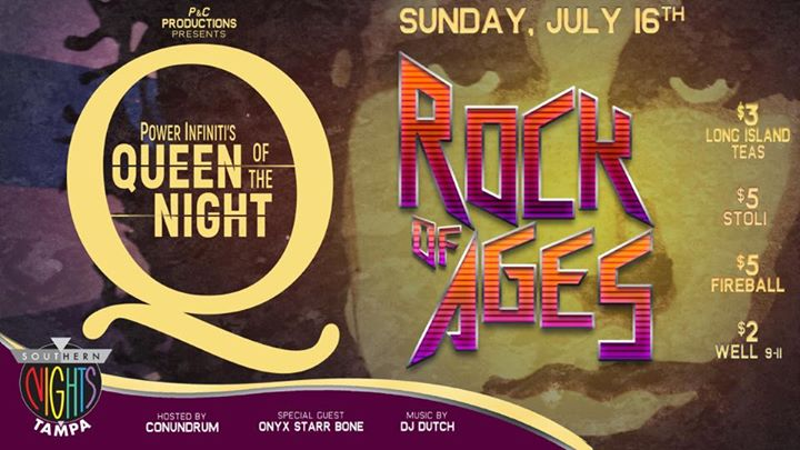 7.16.17 Queen Of The Night- Rock Of Ages