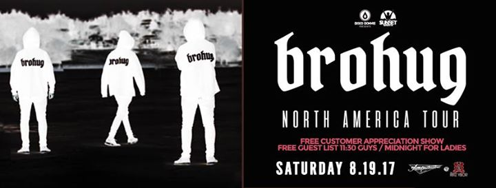 Brohug – North American Tour - Free Guest List