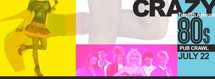 The 12th annual Crazy 80's Pub Crawl