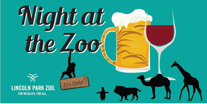 Night at the Zoo - A 21+ Party at the Lincoln Park Zoo Chicago!