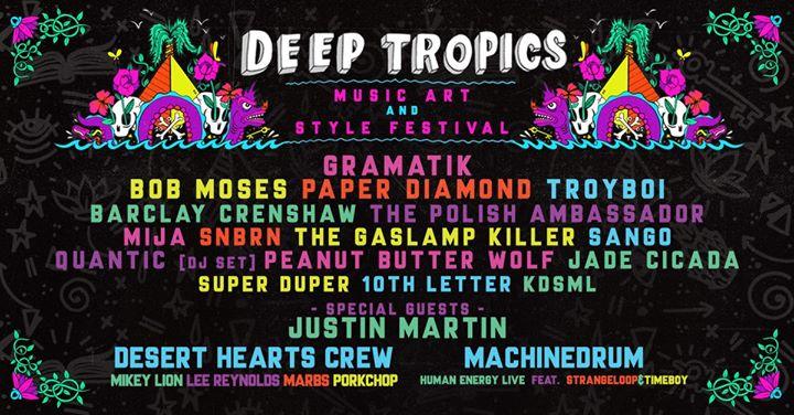 Deep Tropics Music, Art & Style Festival
