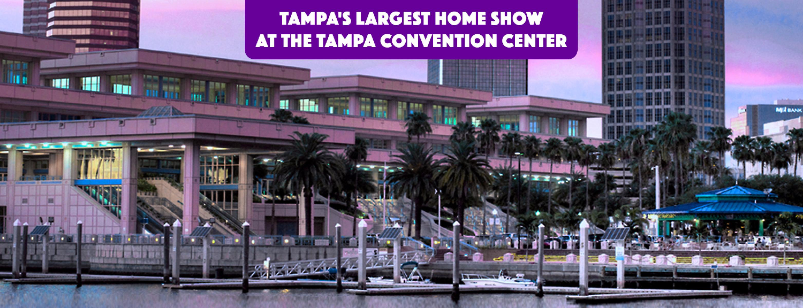 Tampa Home Show Tampa Fl Aug 19 2017 11 00 Am
