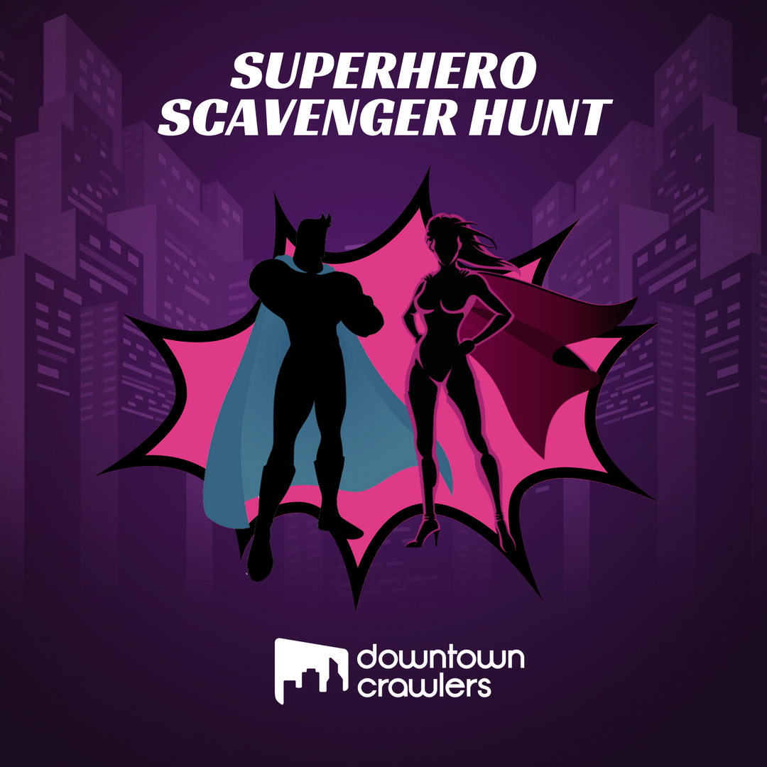 Superhero Scavenger Hunt (Day 2 - Saturday)