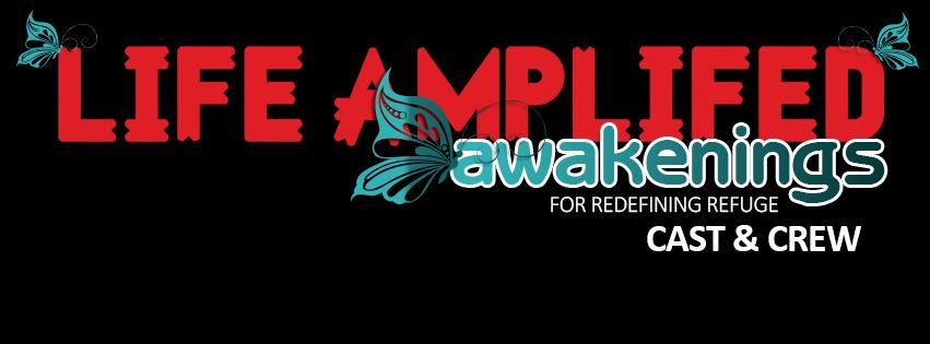 Life Amplified AWAKENINGS