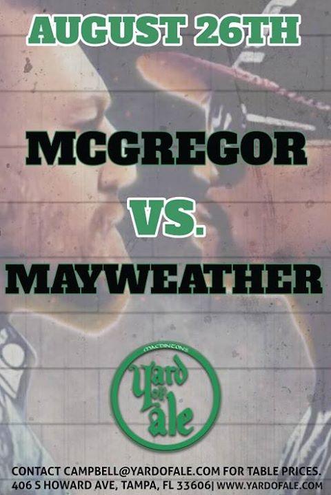Mayweather vs McGregor - Yard of Ale SoHo