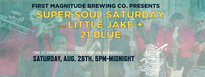 Super Soul Saturday with Little Jake and 21 Blue!