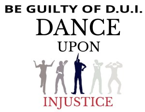 #1012Movement-DUI Dance Upon Injustice