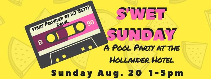 The 2nd Annual S'Wet Sunday Pool Party