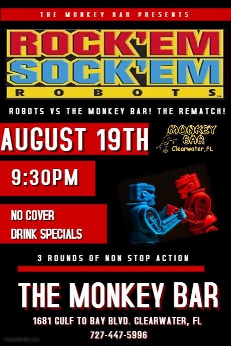 The Monkey Bar Presents Rock'em Sock'em Robots