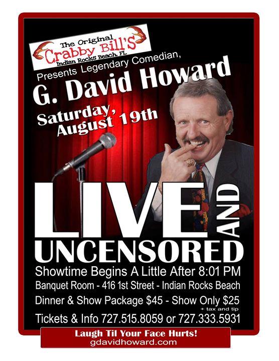 G. David Howard Live and Uncensored