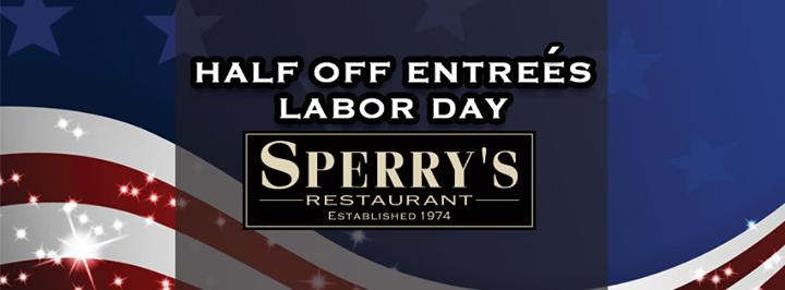 Labor Day | Half Price Entrees!