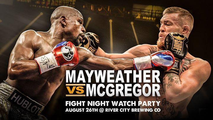 Mayweather VS McGregor @ River City Brewing Company