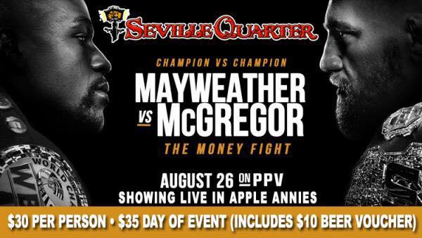 Mayweather vs McGregor Fight @ Seville Quarter