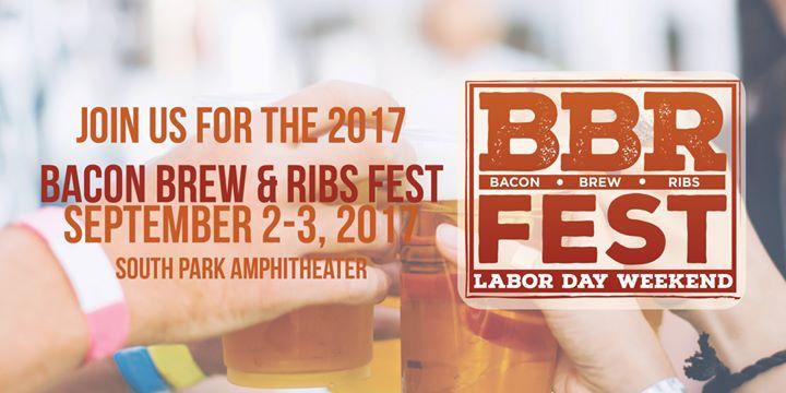 Bacon, Brew & Ribs Fest