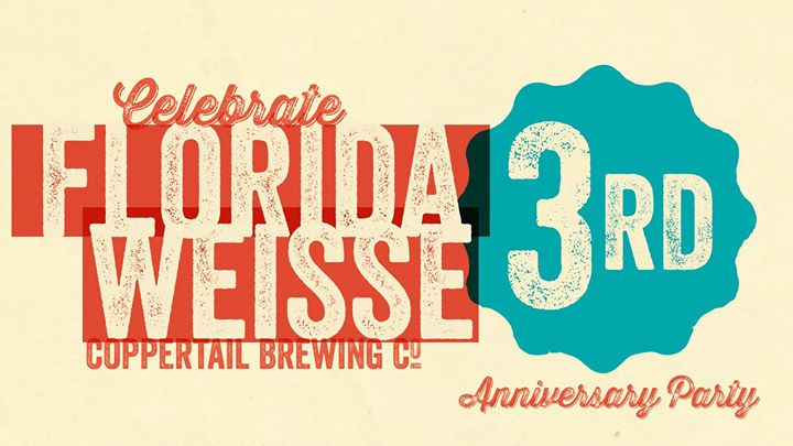 Celebrate Florida Weisse - 3rd Anniversary Party