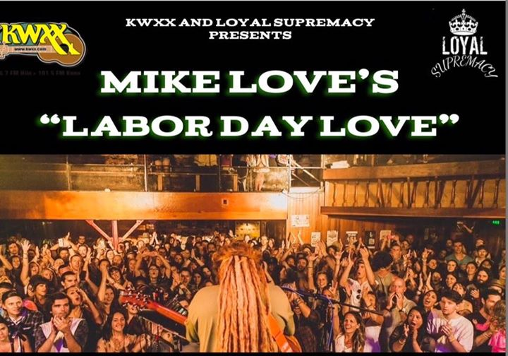 Mike Love's Labor Day Love
