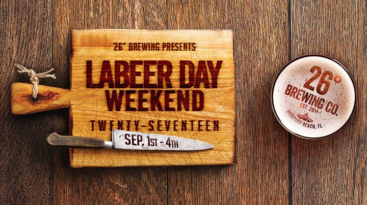 Labeer Day Weekend at 26° Brewing