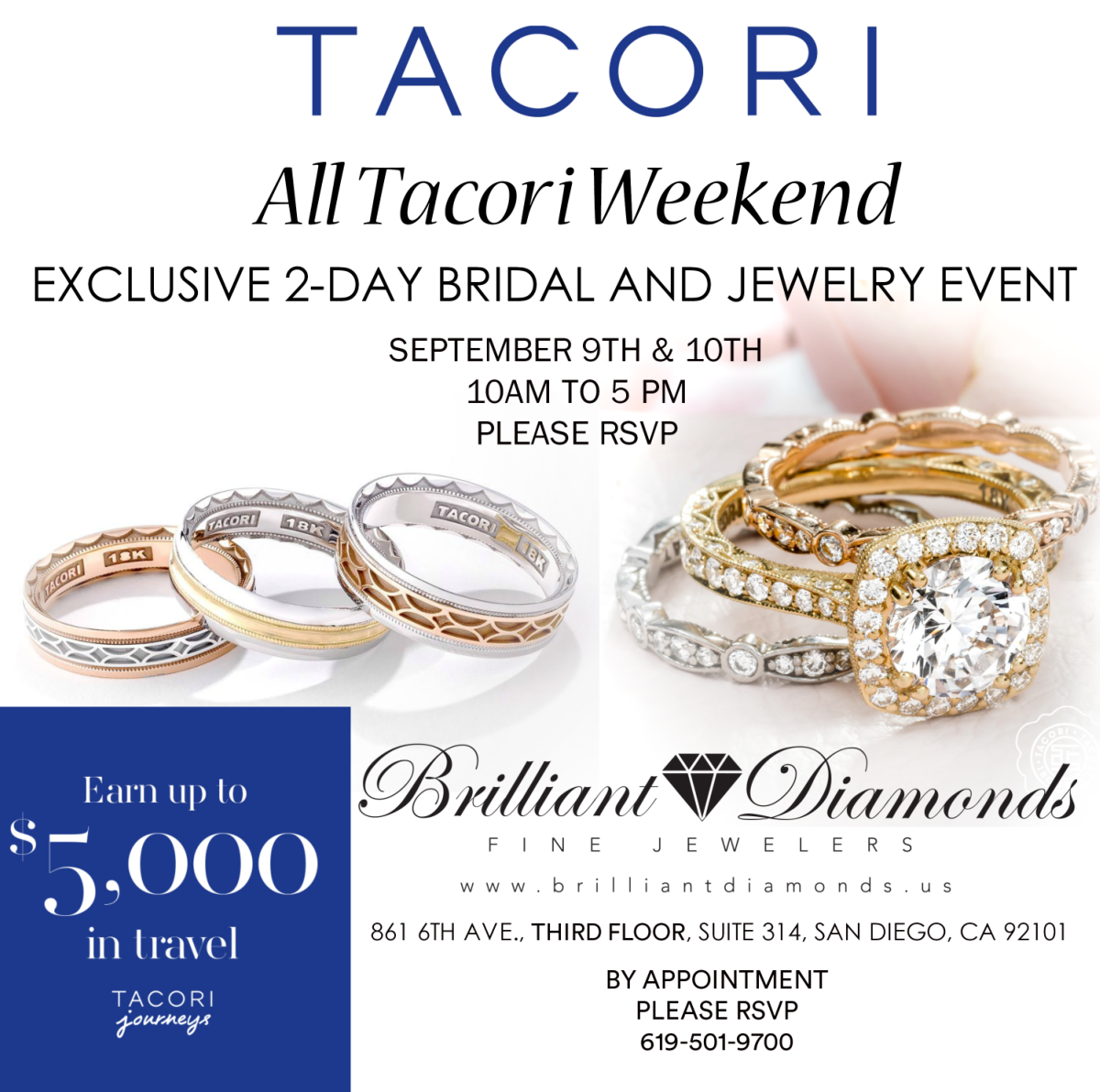All Tacori Weekend Exclusive 2-Day Event at Brilliant Diamonds Fine Jewelers in San Diego