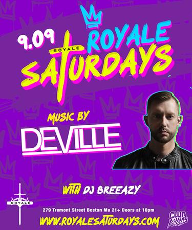 Deville at Royale Saturdays | 9.9.17 | 10:00 PM | 21+