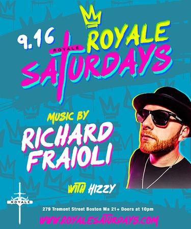 Richard Fraioli at Royale Saturdays | 9.16.17 | 10:00 PM | 21+