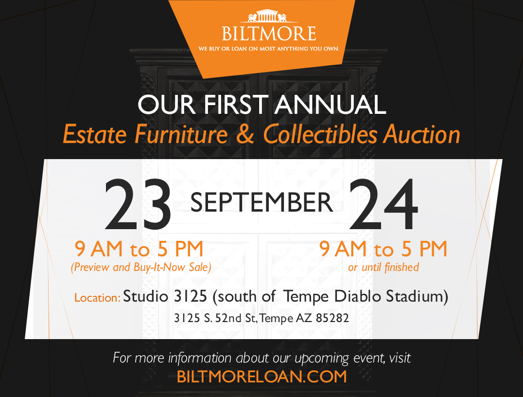 Biltmore Loan's First Annual Estate Furniture and Collectibles Auction