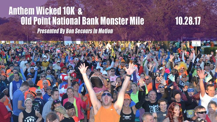 Anthem Wicked 10K and Old Point National Bank Monster Mile