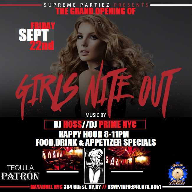 GIRLS NITE OUT FRIDAYS @MAYAHUEL NYC SEPT 22nd