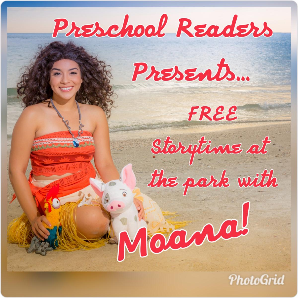 Preschool Readers Presents... FREE Storytime at the Park with Moana!
