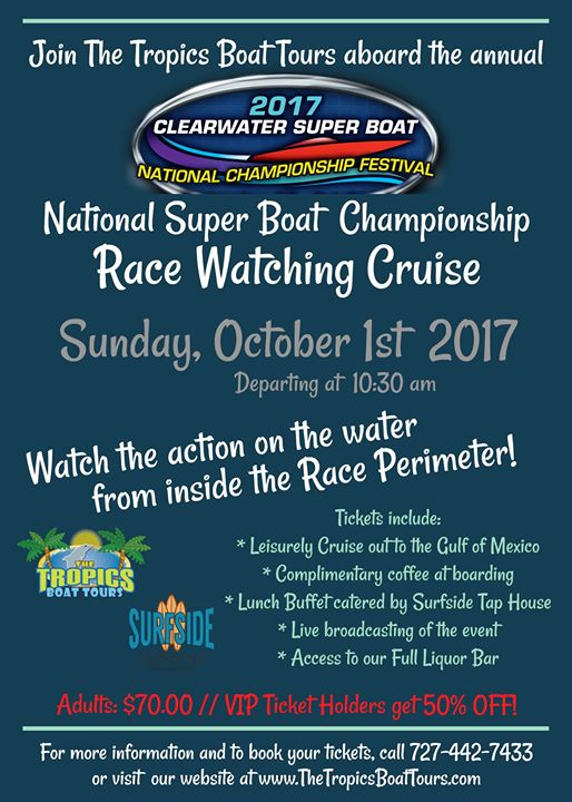 Super Boat Races Watching Cruise