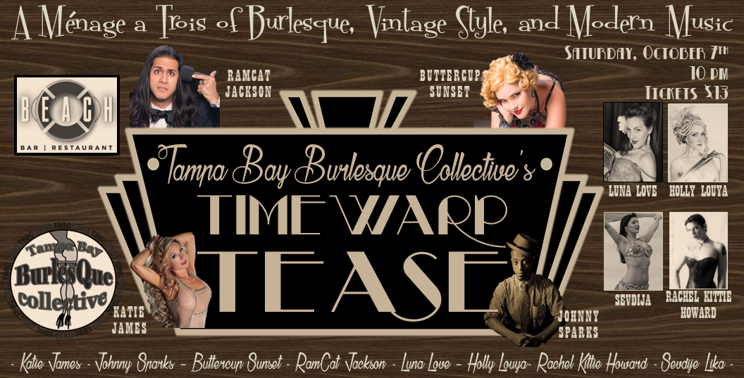 Tampa Bay Burlesque Collective's: Timewarp Tease