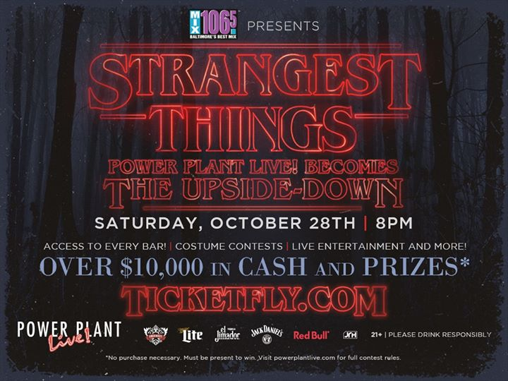 Halloween '17: Strangest Things at Power Plant Live