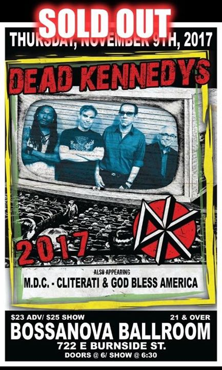 SOLD OUT-Dead Kennedys, Millions of Dead Cops, Cliterati, Gba